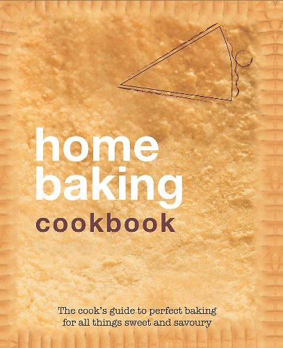 Home Baking Cookbook By Parragon Books