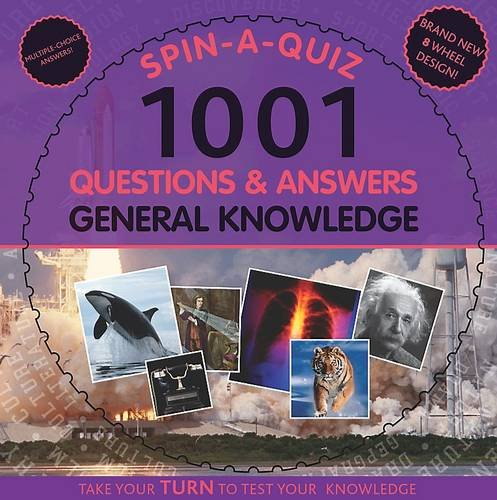 Spin-a-quiz 1001 Questions and Answers General Knowledge by
