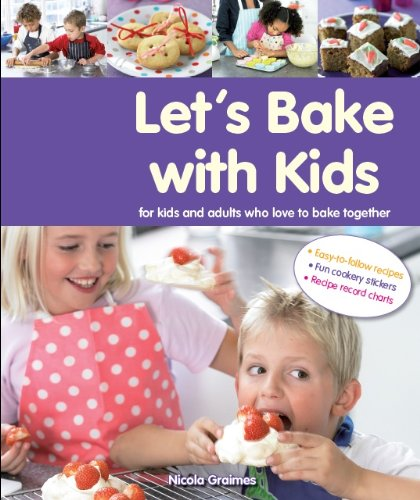 Let's Bake with Kids By Parragon Books