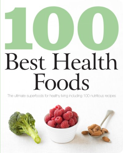 100 Best Health Foods By Ivy Contract