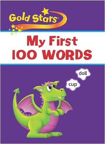 My First 100 Words (Gold Stars S.)