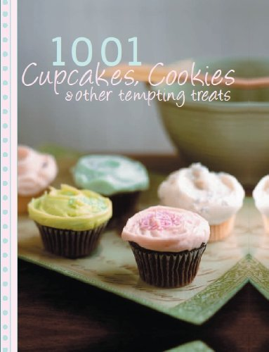 1001 Cupcakes, Cookies and Tempting Treats - Love Food
