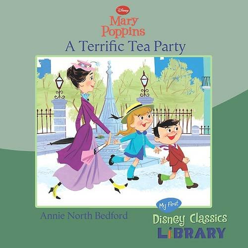 "Disney ""Mary Poppins"": A Terrific Tea Party by"