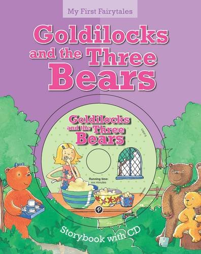 My First Fairytales Book and CD: Goldilocks and the Three Bears by