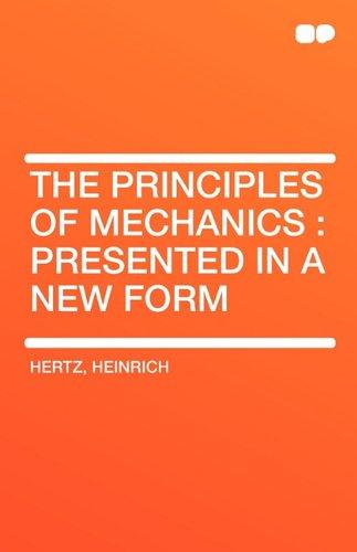 The Principles of Mechanics By Heinrich Hertz