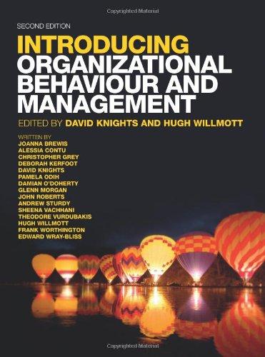 Introducing Organizational Behaviour & Management By David Knights