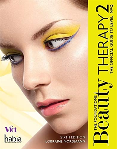 Beauty Therapy the Foundations Level 2 6 By Lorraine Nordmann