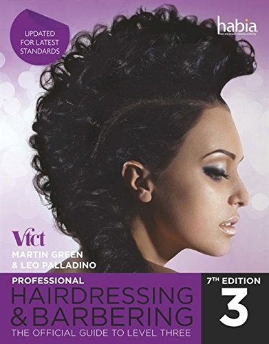 Professional Hairdressing & Barbering: The Official Guide to Level 3 (Nvq Level 3) By Leo Palladino