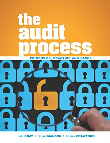 The Audit Process: Principles, Practice and Cases By Stuart Manson (Professor of Accounting, University of Essex)