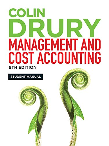 Management and Cost Accounting: Student Manual by Colin Drury