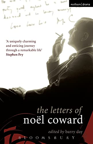 The Letters of Noël Coward (Diaries, Letters and Essays) By Noel Coward