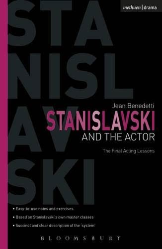 Stanislavski and the Actor: The Final Acting Lessons, 1935-38 (Performance Books) By Jean Benedetti