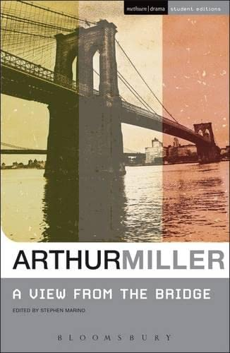 34;A View from the Bridge34; (Student Editions) By Arthur Miller