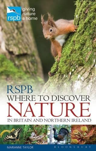 RSPB Where to Discover Nature: In Britain and Northern Ireland by Marianne Taylor