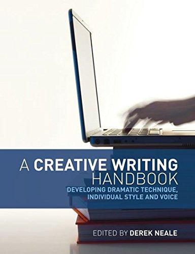 A Creative Writing Handbook By Derek Neale