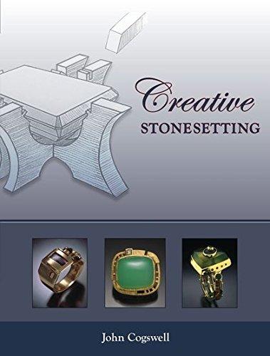 Creative Stonesetting By John Cogswell