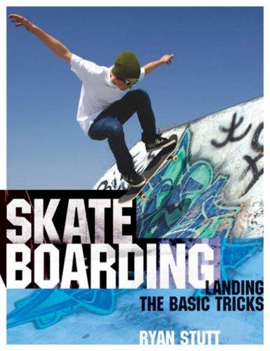 Skateboarding By Ryan Stutt