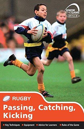 Skills: Rugby - Passing, Catching, Kicking By Simon Jones