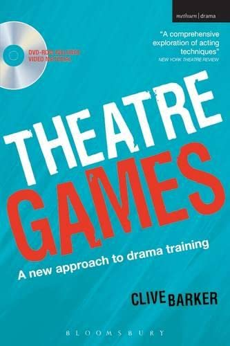 Theatre Games: A New Approach to Drama Training (Performance Books) By Clive Barker