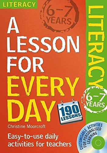 Lesson for Every Day: Literacy Ages 6-7 By Christine Moorcroft