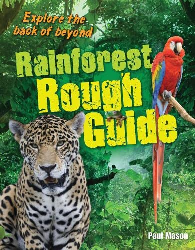 Rainforest Rough Guide By Paul Mason
