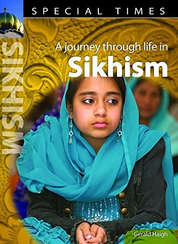 Special Times: Sikhism By Gerald Haigh