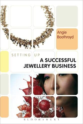 Setting Up a Successful Jewellery Business by Angie Boothroyd