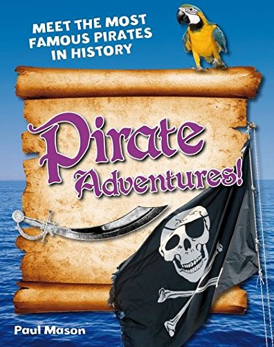 Pirate Adventures! By Paul Mason