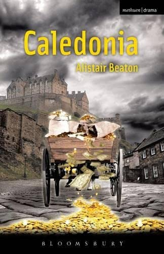 Caledonia By Alistair Beaton
