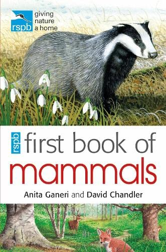 RSPB First Book of Mammals by Anita Ganeri