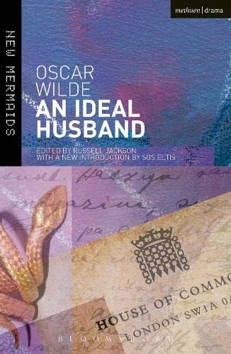 An Ideal Husband: Second Edition, Revised (New Mermaids) By Oscar Wilde