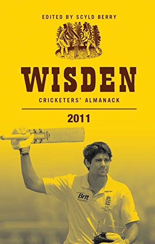 Wisden Cricketers' Almanack 2011 By Scyld Berry