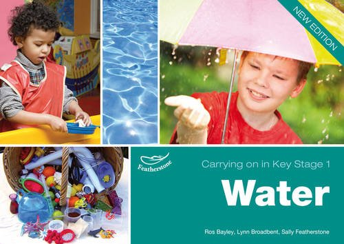Water Carrying on in KS1 By Lynn Broadbent