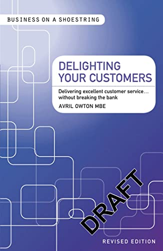 Delighting Your Customers By Avril Owton MBE