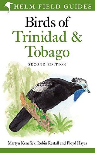 Birds of Trinidad and Tobago By Martyn Kenefick
