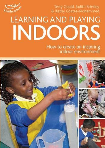 Learning and Playing Indoors By Phill Featherstone