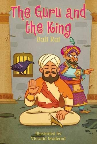 The Guru and the King By Bali Rai