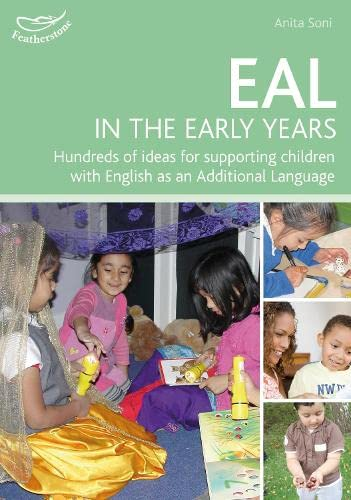 EAL in the Early Years By Anita Soni