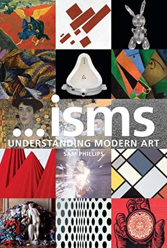 Understanding Modern Art New Edition By Sam Phillips (Royal Academy of Arts, UK)
