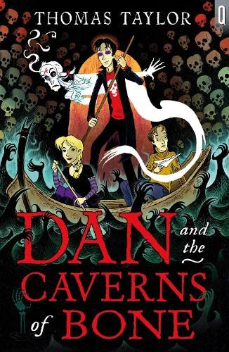 Dan and the Caverns of Bone By Thomas Taylor