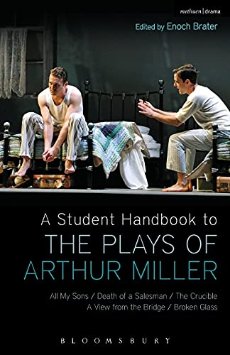 A Student Handbook to the Plays of Arthur Miller By Enoch Brater