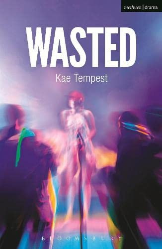 Wasted By Kate Tempest