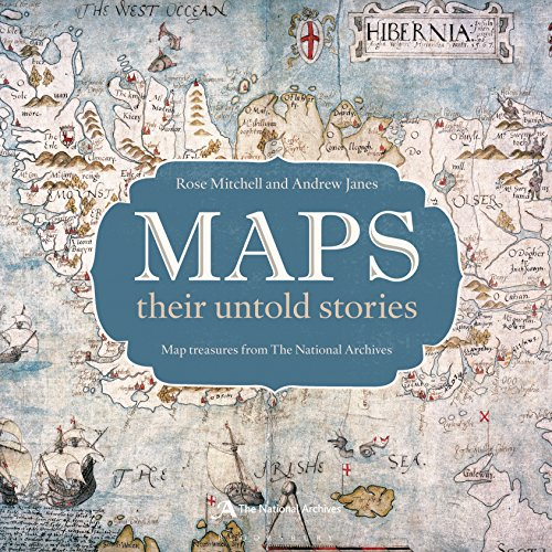 Maps: their untold stories By Rose Mitchell