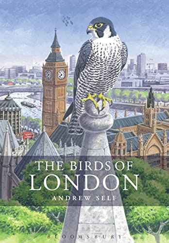 The Birds of London (Helm County Avifauna) By Andrew Self (Author)