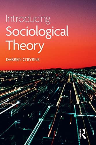 Introducing Sociological Theory By Darren O'Byrne