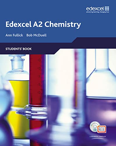 Edexcel A Level Science: A2 Chemistry Students' Book with ActiveBook CD (Edexcel GCE Chemistry) By Ann Fullick