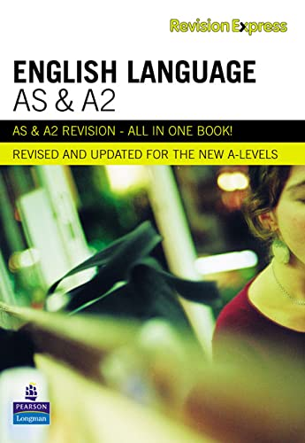 Revision Express AS and A2 English Language (Direct to learner Secondary) By Alan Gardiner