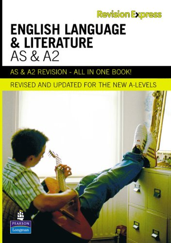 Revision Express AS and A2 English Language and Literature (Direct to learner Secondary) by Alan Gardiner