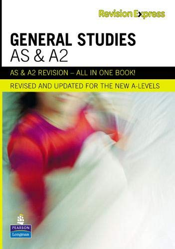 Revision Express AS and A2 General Studies (Direct to learner Secondary) by Anthony Batchelor