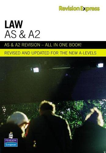 Revision Express AS and A2 Law (Direct to learner Secondary) By Chris Turner